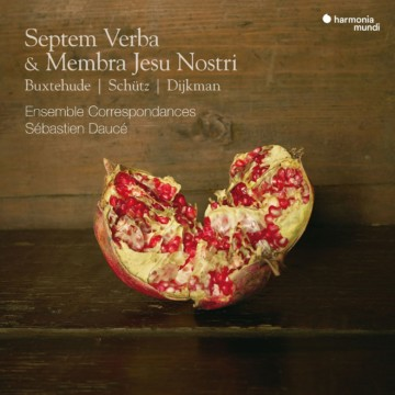 Publication of the recording « Septem Verba & Membra Jesu Nostri »